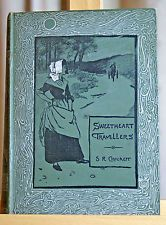 Sweetheart Travellers: A Child's Book For Children, For Women, And For Men, 1895.