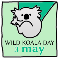 The 3rd May 2021 is Wild Koala Day - Find out more here!