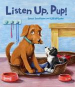 listen up pup!