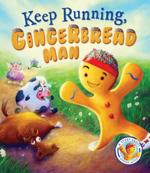 keep running gingerbread man
