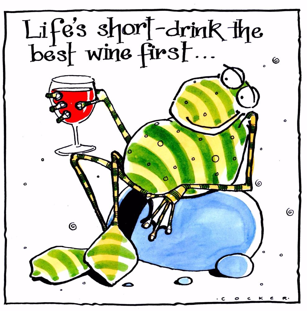 Greeting card showing stripey frog with red wine & caption reads Life's Sho