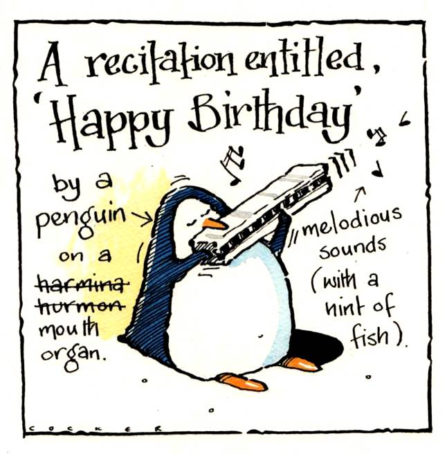 Birthday card with penguin playing a Harmonica . Caption reads A Recitation