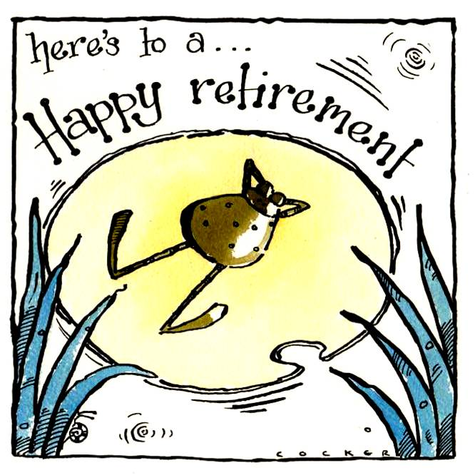 Retirement cards with frog relaxing on a lily pad with caption  Here's to a