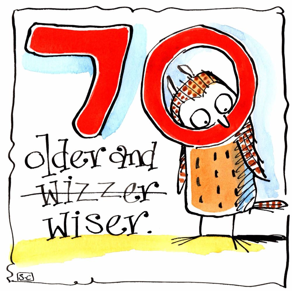 70th Birthday card with cartoon owl & caption: 70 Older & Wizzer  (Wiser)