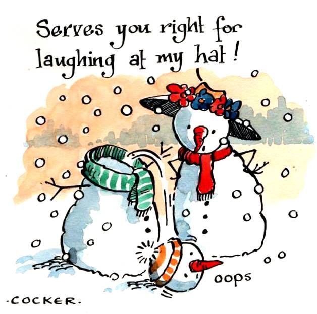 Christmas card with 2 cartoon snowmen with caption: Serves You Right For La