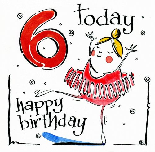 0 6TH Birthday Today