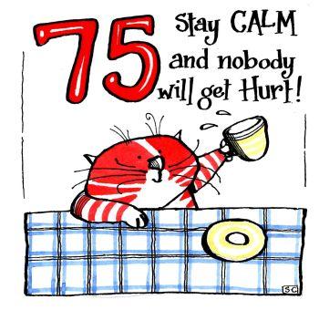 75 Stay Calm