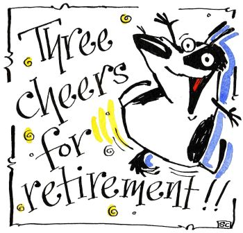 Retirement: Three Cheers