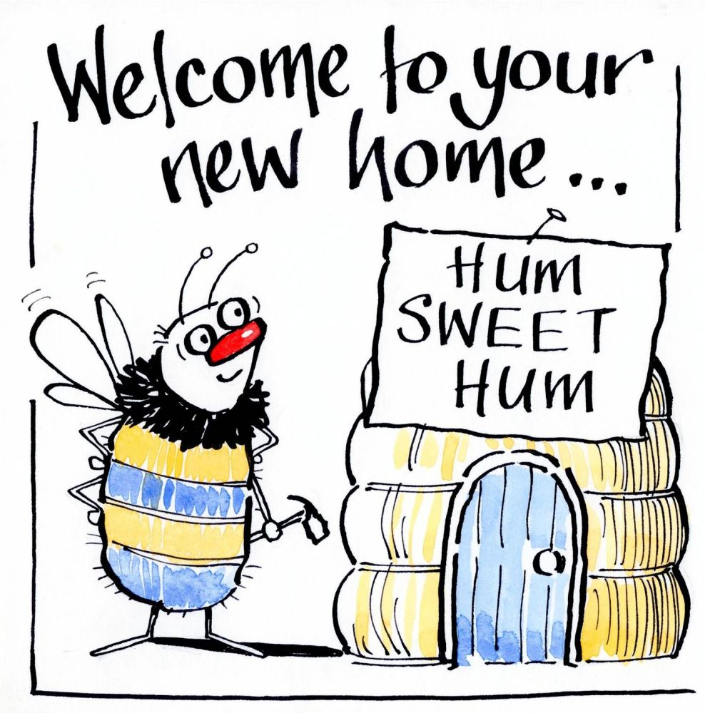 New Home card with cartoon bee and hive. Caption reads Welcome to your new