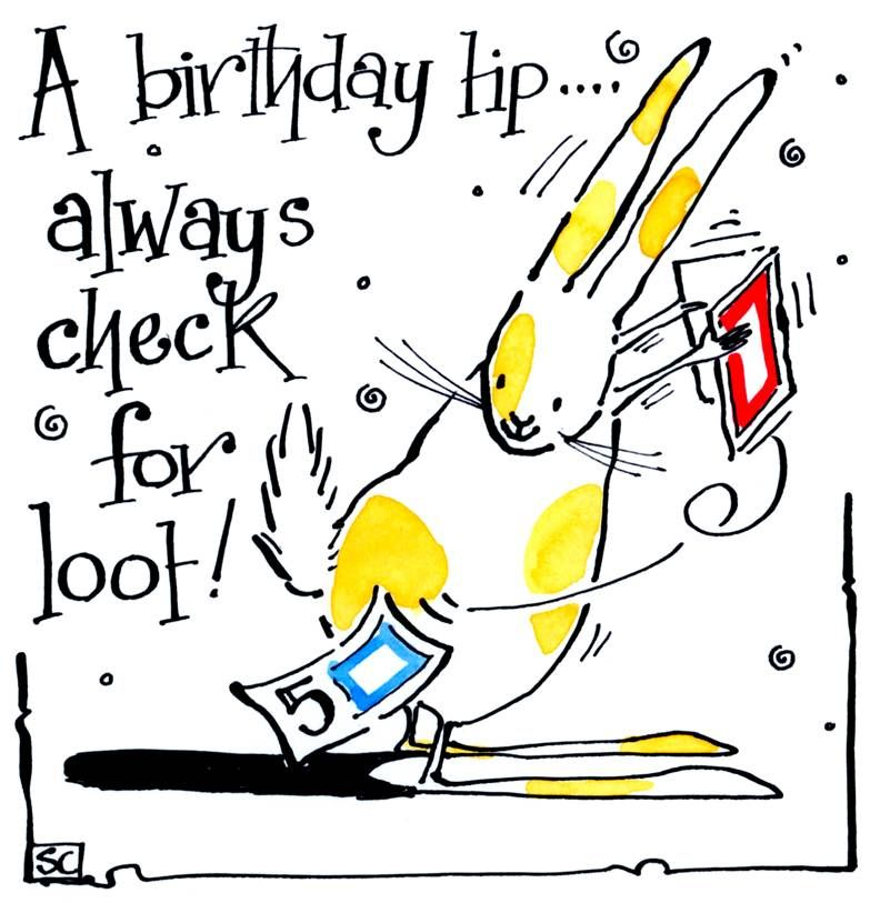 Birthday card with cartoon rabbit with caption:Birthday Tip - Always Check