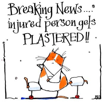 Breaking News Injured Person Gets Plastered!!