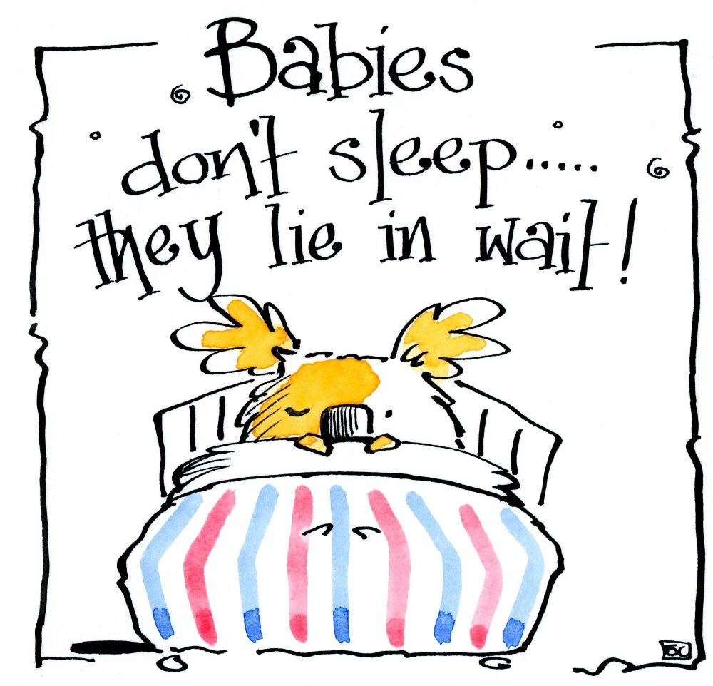 New Baby card with cartoon bear cub in bed with caption: Babies Don't Sleep