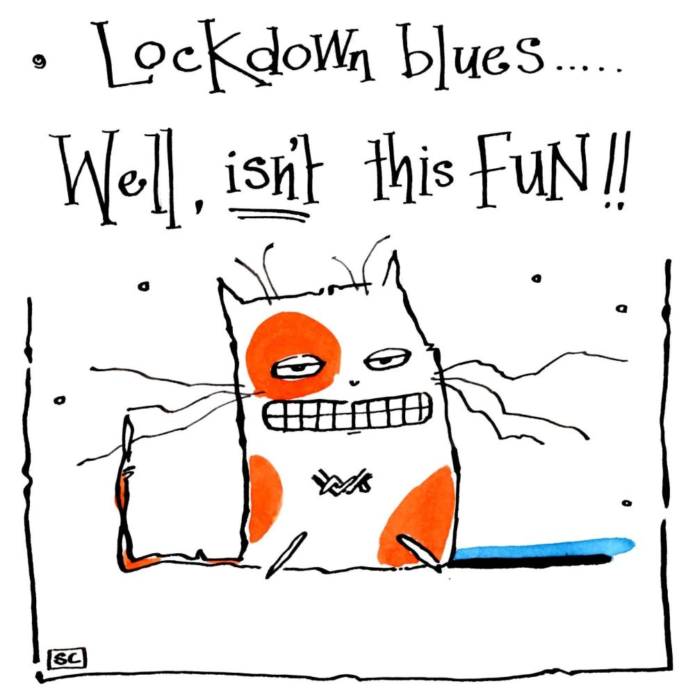 Greeting card for lockdown with cartoon cat and caption: Lock Down Blues -