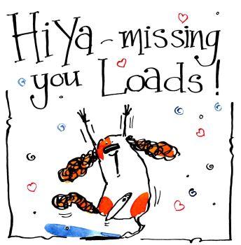 Hi Ya - Missing You Loads