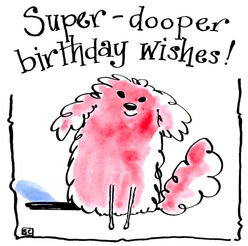Girly Birthday card with pink cartoon dog with caption 'Super Dooper Birthd