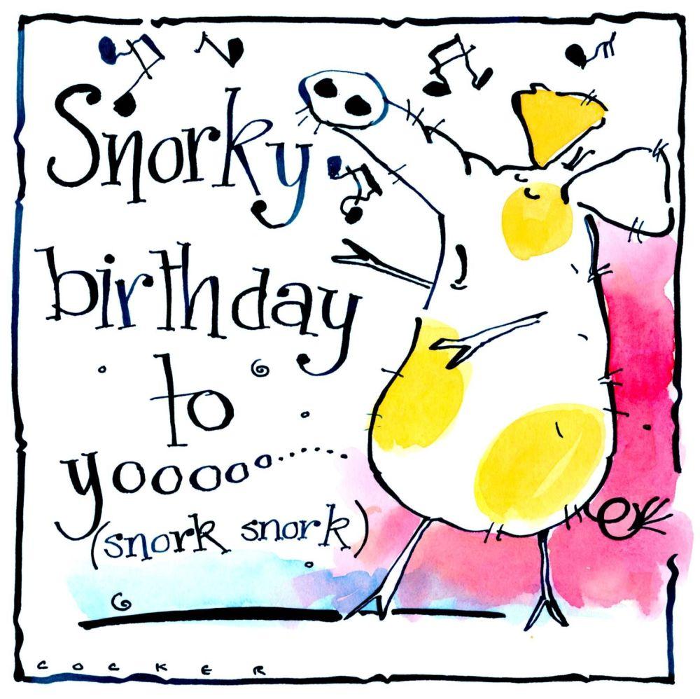 Birthday Card with cartoon pig with the caption: Snorky Birthday To Yoooooo