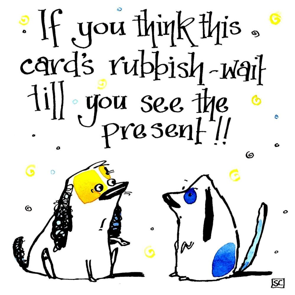 Funny dog Birthday card with 2 cartoon dogs with the caption: If You Think
