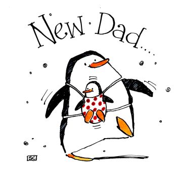 New Dad - New Baby Card and with Penguins!!