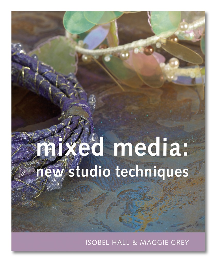 Mixed Media: New Studio Techniques