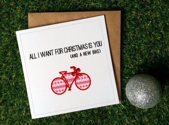 Cycling Christmas Card - All I want (new bike)