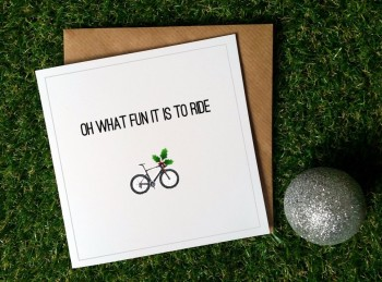 Cycling Christmas Card - Oh what fun it is to ride