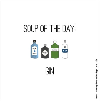 Soup of the Day: Gin