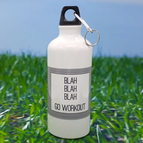 Water bottle - Blah Blah Blah Go Workout