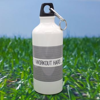 Water bottle - I Workout Hard...LY