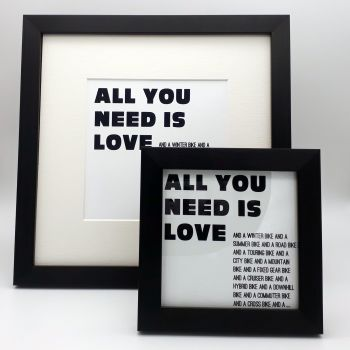 Framed Print - All you need is love and......Bikes
