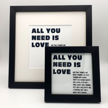 Framed Print - All you need is love and......Running Stuff