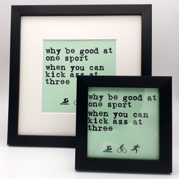 Framed Print - Why be good at one sport....