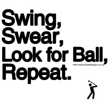Swing Swear Look for Ball Repeat