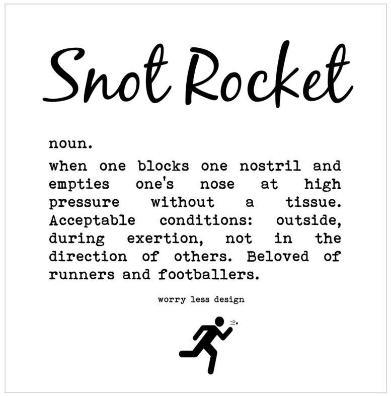 Snot rocket Definition