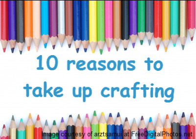 reasons to craft