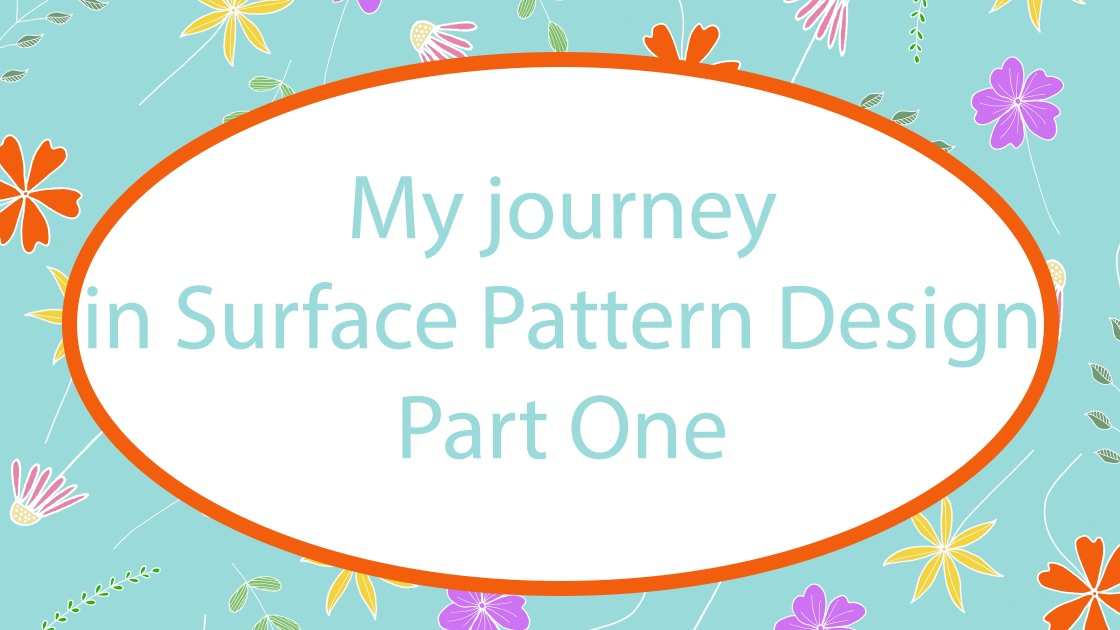 My journey in Surface Pattern Design part one