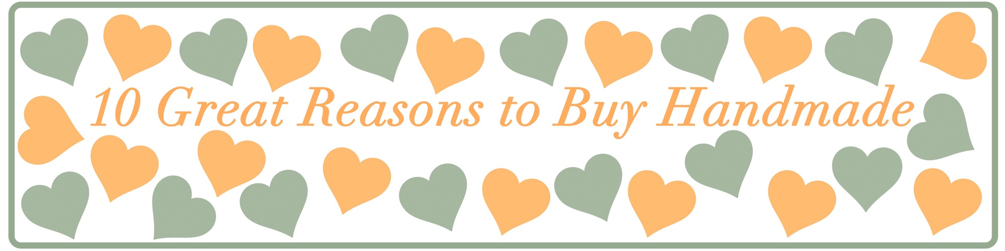 10-great-reasons-to-buy-handmade-blog-title