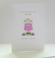 Mother's Day Mummy card from your Little Girl A6