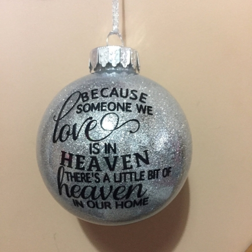 Because Someone We Love - glitter filled 9cm shatterproof bauble