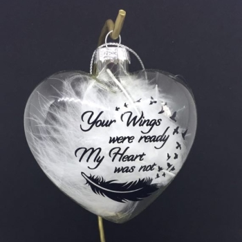 Heart Bauble - Your wings were Ready