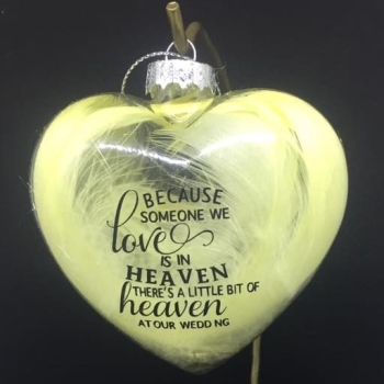 Because someone we love - Wedding - Heart Shape Bauble - Lemon