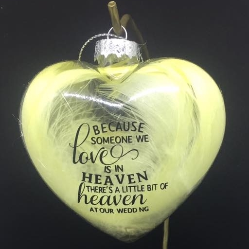 Because someone we love - Wedding - Heart Shape Glass Bauble