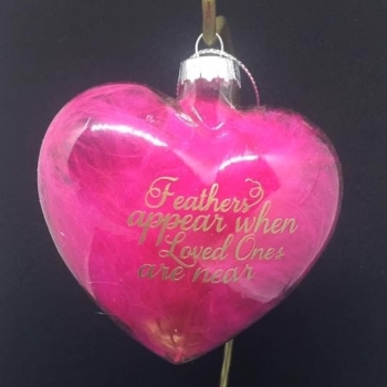 Feathers Appear when Loved Ones are Near - 9cm Glass Bauble