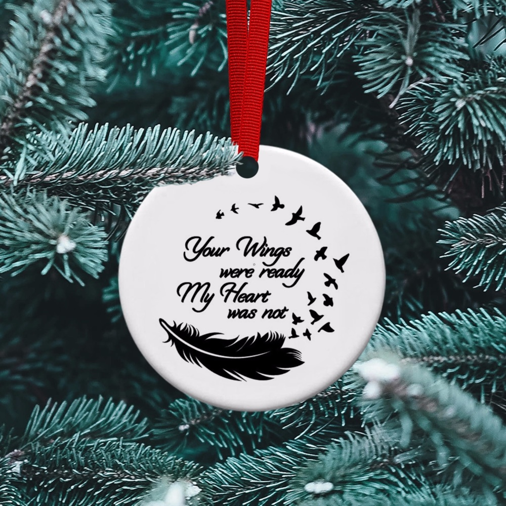 Your Wings were Ready - Ceramic Ornament