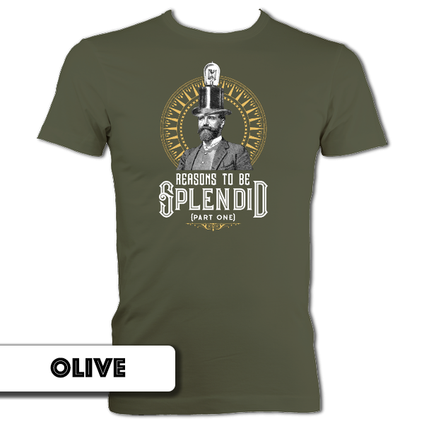 Gentleman's  Reasons to be Splendid T-Shirt