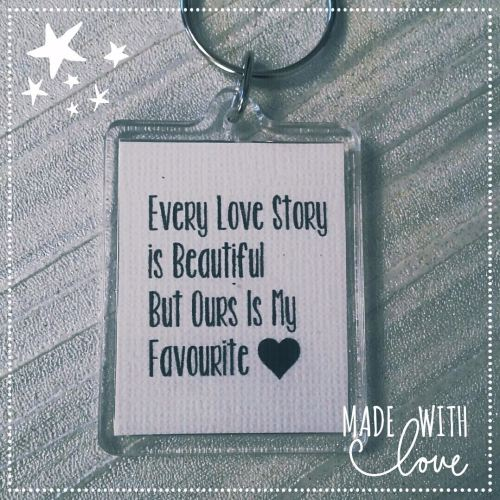 Every Love Story is Beautiful Keyring