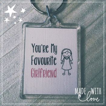 'You're My Favourite Girlfriend' Keyring