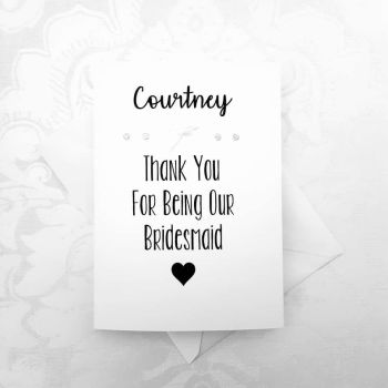 'Thank You For Being My [BRIDAL PARTY ROLE]' Card