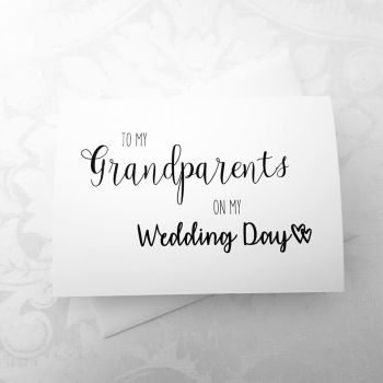 'To My Grandparents On My Wedding Day' Card
