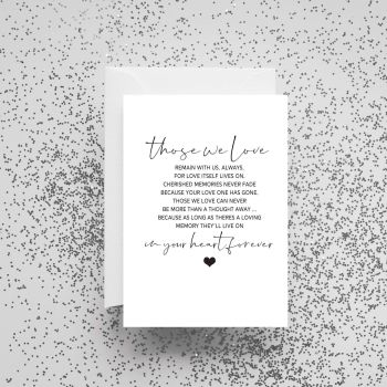 'Those We Love Remain With Us Always' Card