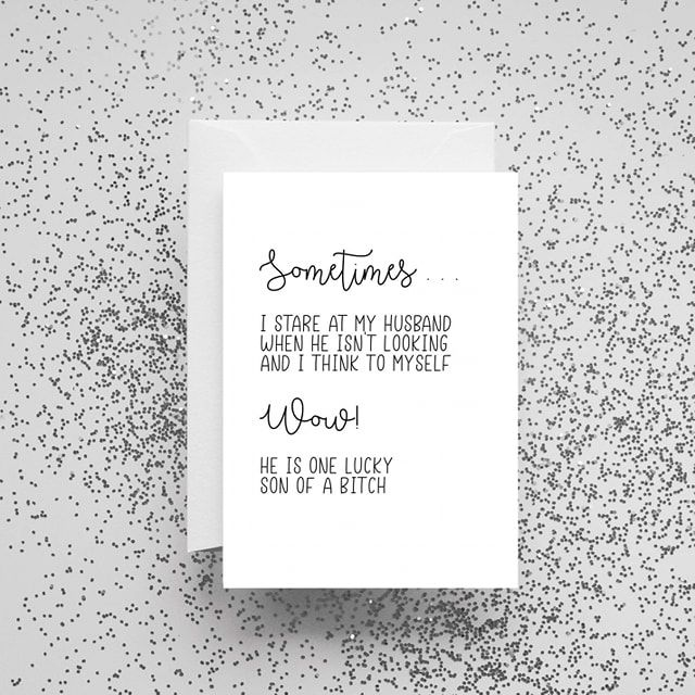 'Sometimes I Stare At My Husband When He Isn't Looking' Card